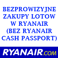 [NIEAKTUALNE??] (Prawie) bezprowizyjne zakupy lotów Ryanair z Anglii, Niemiec czy Hiszpanii (zamiast Ryanair Cash Passport)