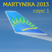 Martynika 2013 – relacja z podróży część 1 (plan podróży + loty samolotem + Paryż)