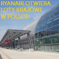 REWOLUCJA! Będą loty krajowe Ryanair w Polsce!
