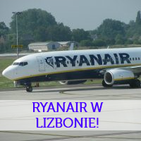 HIT! Ryanair wchodzi do Lizbony! Będą tanie loty z Polski (we wpisie propozycje lotów z wygodnymi przesiadkami bez nocki!)