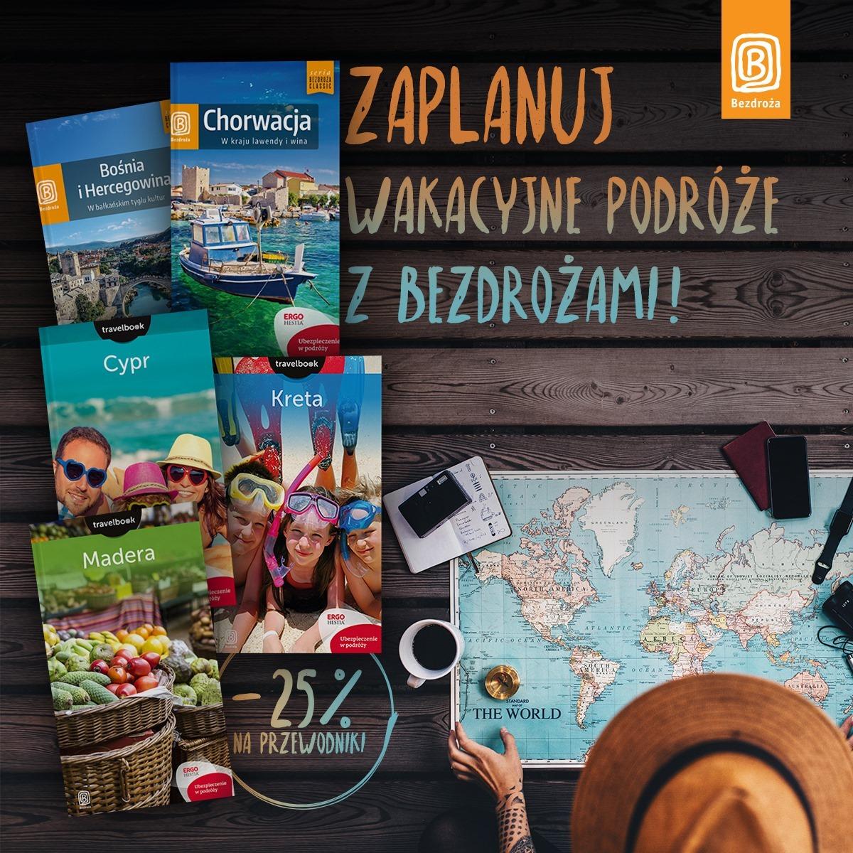 Coś na wakacje: rabat na przewodniki Wydawnictwa Bezdroża