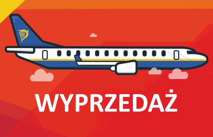 Wyprzedaż! Loty z Polski od 38 PLN RT!