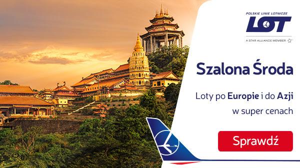 Szalona Środa PLL LOT: Malezja, Chiny i Europa.