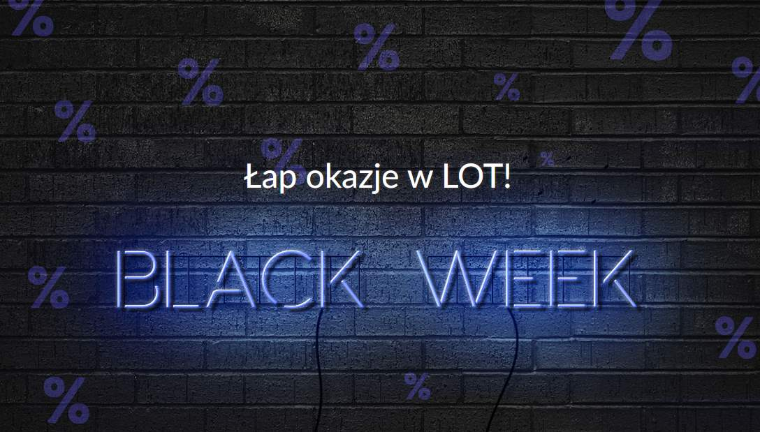 Black Week w PLL LOT – trzy kody rabatowe
