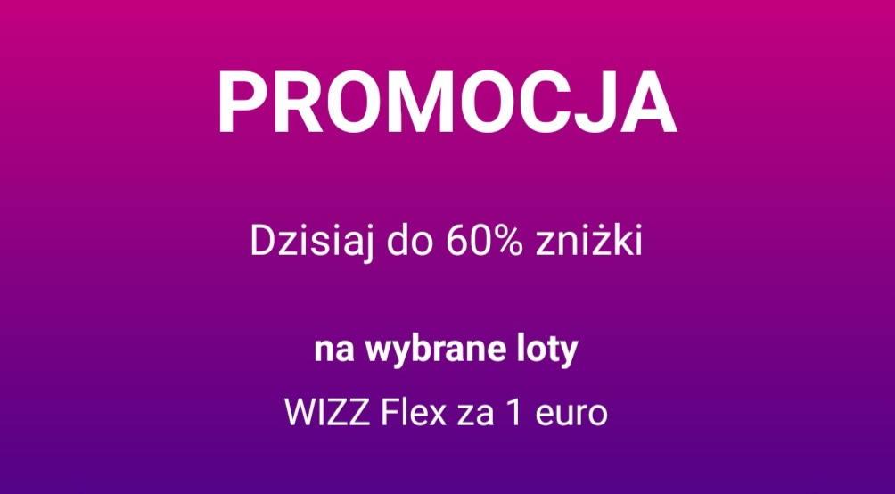 Wizz Air: jeszcze większy rabat niż ostatnio + elastyczny bilet za 5 PLN!